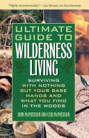 Ultimate Guide to Wilderness Living [Pdf/ePub] eBook