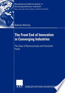 The Front End of Innovation in Converging Industries