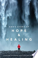 God s Story of Hope and Healing  Softcover