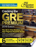 Cracking the GRE Premium Edition with 6 Practice Tests, 2016
