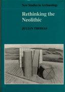 Rethinking the Neolithic