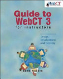 Guide to WebCT 3 for Instructors