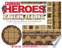 Cardboard Heroes Cavern Floors