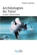 Pdf Archéologies du futur Volume 1 Telecharger