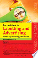 Practical Guide to Labelling and Advertising under Legal Metrology law in India