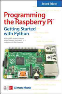 Programming the Raspberry Pi  Second Edition  Getting Started with Python