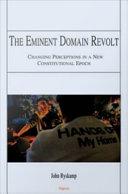 The Eminent Domain Revolt