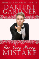 Her Very Merry Mistake (Christmas Romantic Comedy Novella)