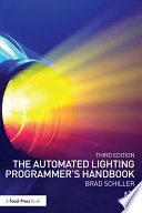 The Automated Lighting Programmer s Handbook Book