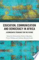 Education Communication And Democracy In Africa
