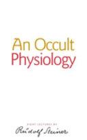 An Occult Physiology