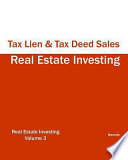Real Estate Investing - Tax Lien and Tax Deed Sales