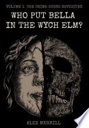 Who Put Bella In The Wych Elm Volume 1