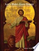 Let s Make Jesus Happy  Making Full Use of Calvary
