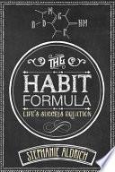 The Habit Formula