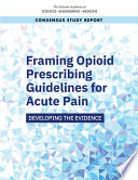Framing Opioid Prescribing Guidelines for Acute Pain