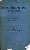 The Roman Empire the Empire of the Endomite