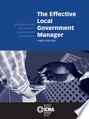 The Effective Local Government Manager  3rd Edition
