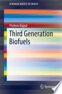 Third Generation Biofuels Book