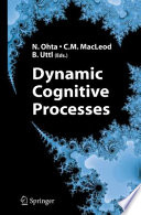 Dynamic Cognitive Processes