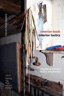 Interior Tools, Interior Tactics