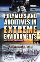 Polymers and Additives in Extreme Environments