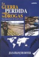 La guerra perdida contra las drogas
