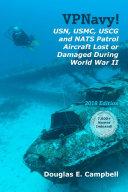 VPNavy  USN  USMC  USCG and NATS Patrol Aircraft Lost or Damaged During World War II