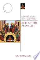 Conversations With Scripture Acts Of The Apostles