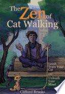 The Zen of Cat Walking