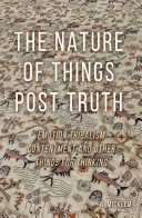 The Nature of Things Post Truth