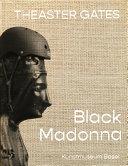 Theaster Gates  Black Madonna