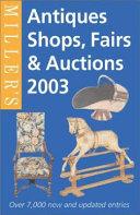 Miller s Antiques Shops  Fairs   Auctions
