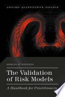 The Validation of Risk Models Book