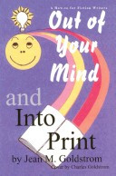 Out of Your Mind and Into Print Book PDF