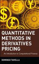 Quantitative Methods in Derivatives Pricing