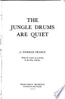 The Jungle Drums are Quiet