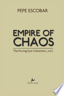 Empire of Chaos: The Roving Eye Collection