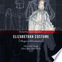 Elizabethan Costume Design and Construction Book