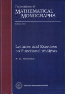 Lectures and Exercises on Functional Analysis