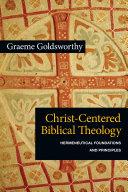 Christ Centered Biblical Theology