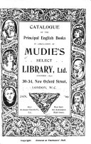 Catalogue of the Principal English Books in Circulation at Mudie s Select Library  Ltd      Jan   09