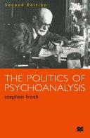 The Politics of Psychoanalysis Pdf/ePub eBook
