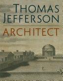 Thomas Jefferson  Architect