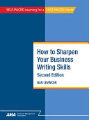 How To Sharpen Your Business Writing Skills  Second Edition