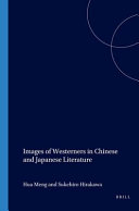 Images of Westerners in Chinese and Japanese Literature