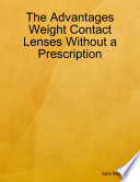 The Advantages Weight Contact Lenses Without a Prescription Book