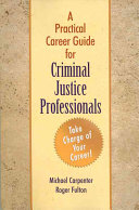 A Practical Career Guide for Criminal Justice Professionals