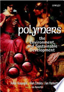 Polymers  : The Environment and Sustainable Development