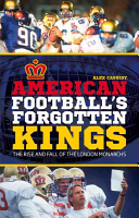 American Football's Forgotten Kings